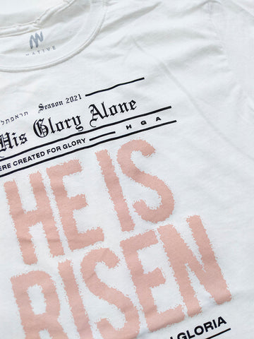 He is Risen HGA White Tee