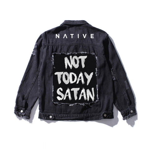 Not Today Satan Destroyed Denim Jacket