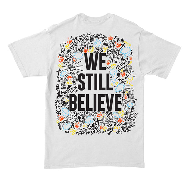 We Still Believe Tee