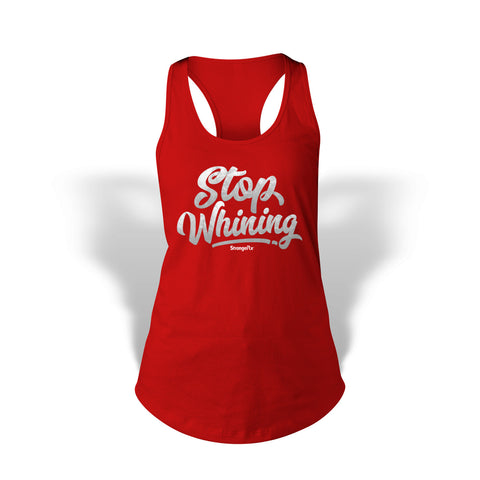 StrongerRX Stop Whining Tank Top / Red