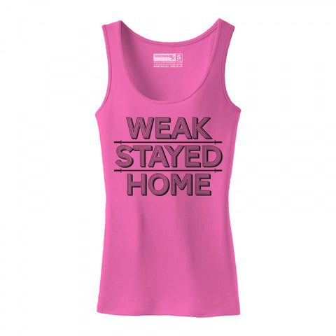 StrongerRX Weak Stayed Home Tank Top / Pink - StrongerRX