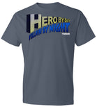 HERO BY DAY Slogan Shirt