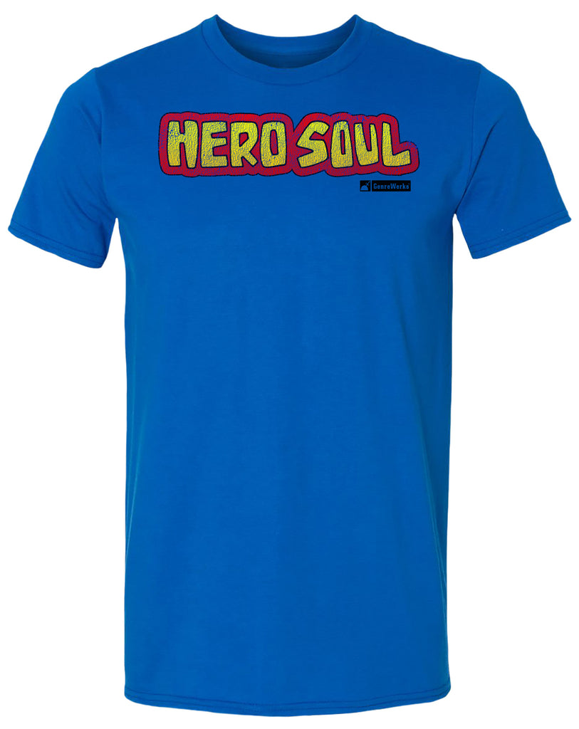HERO SOUL Slogan Shirt
