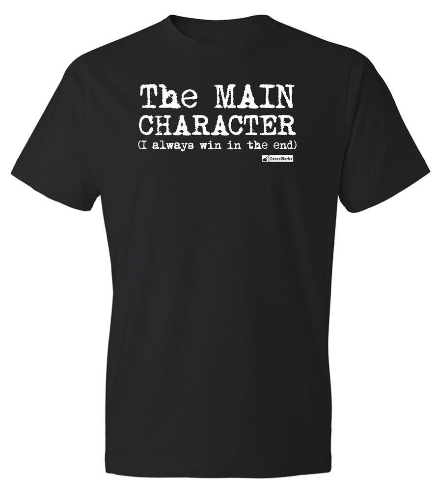 MAIN CHARACTER Slogan Shirt