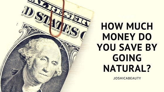 How much money do you save by going natural?