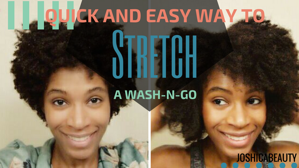 A quick and easy way to stretch a shrunken 4C Wash and Go| JOSHICA BEAUTY