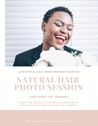 Capturing the Journey| Natural Hair Photo Session | LA Natural Hair Empowerment Meet-up
