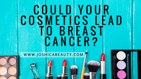 cosmetics and breast cancer joshica beauty