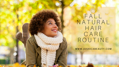 natural hair care for fall