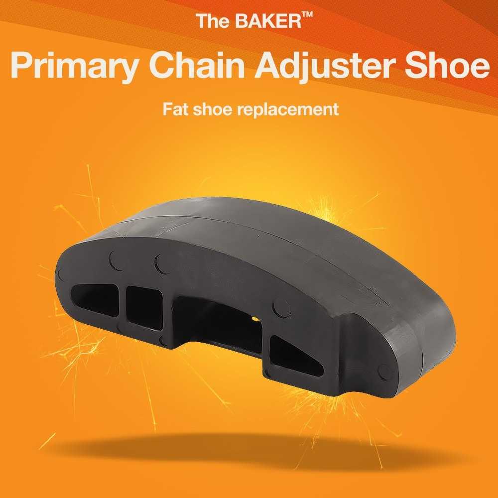 Primary Chain Adjuster Shoe - BAKER Drivetrain
