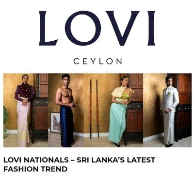 LOVI Nationals – Sri Lanka's latest fashion trend | Elegant Magazine | 1 December 2020