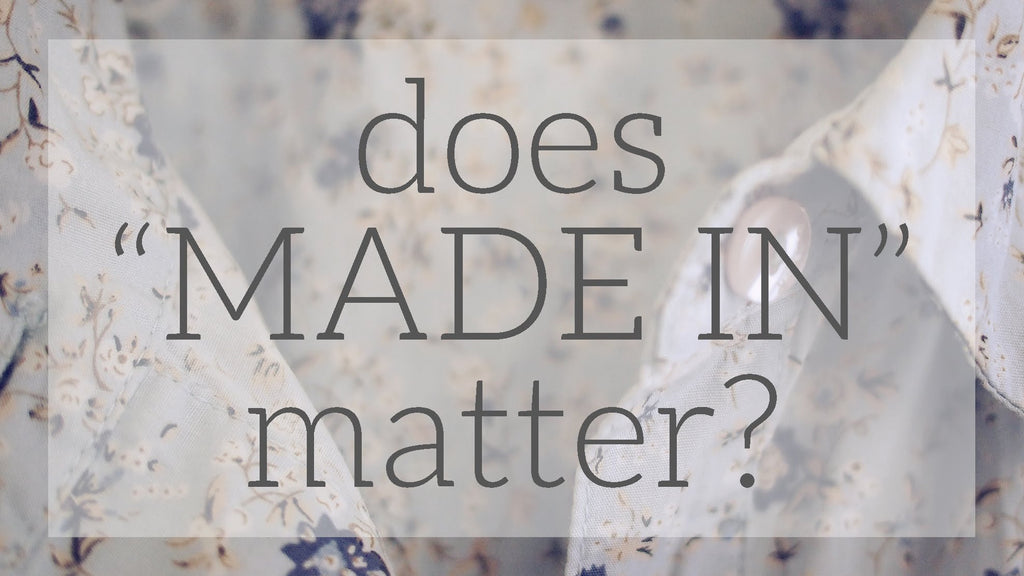 Does 'Made in' matter?