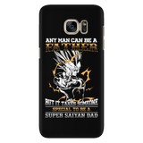 Super Saiyan - It takes someone special to be a super saiyan dad - Android Phone Case - TL01352AD