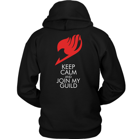 Fairy Tail - Keep Calm and Join My Guild -Unisex Hoodie - TL01675HO