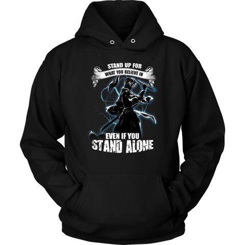 Rouroni kenshin- Stand up for what you believe in even if you stand along - Unisex Hoodie - TL01462HO