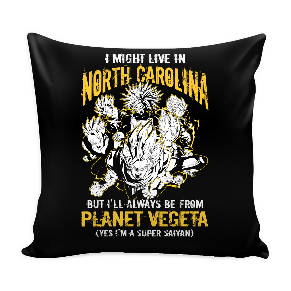 "Super Saiyan I May Live in North Carolina Pillow Cover 16"" - TL00075PL"