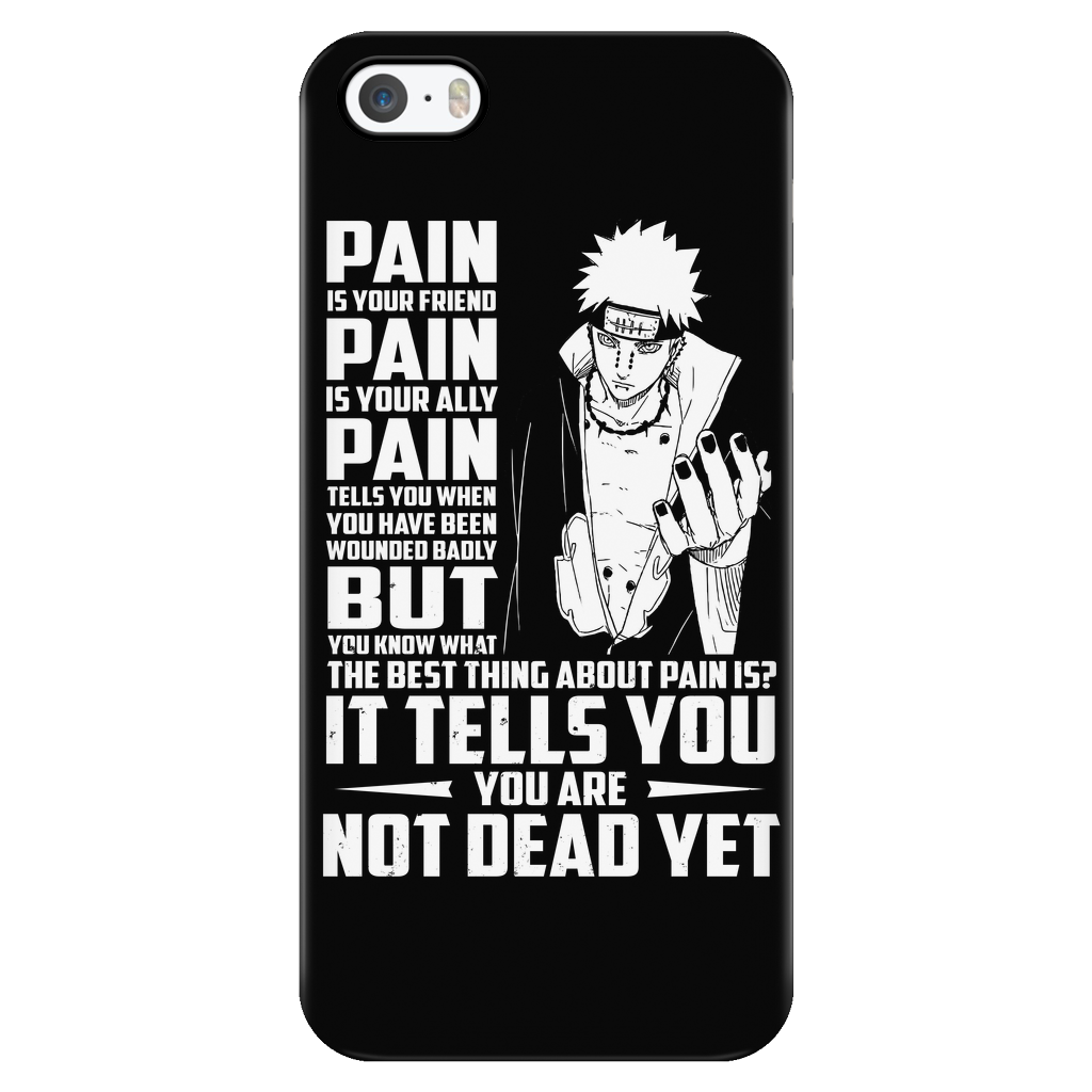 naruto pain tells you you are not dead yet iphone phone case