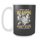 Super Saiyan I May Live in Oklahoma 15oz Coffee Mug - TL00084M5