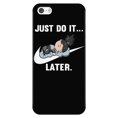 Naruto - Just do it later - Iphone Phone Case - TL01087PC