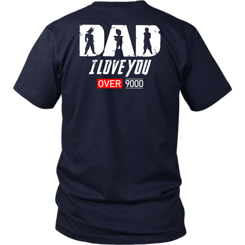 Super Saiyan Goku Vegeta Gohan Dad I Love You Over 9000 Unisex Short Sleeeve shirt - TL01707SS