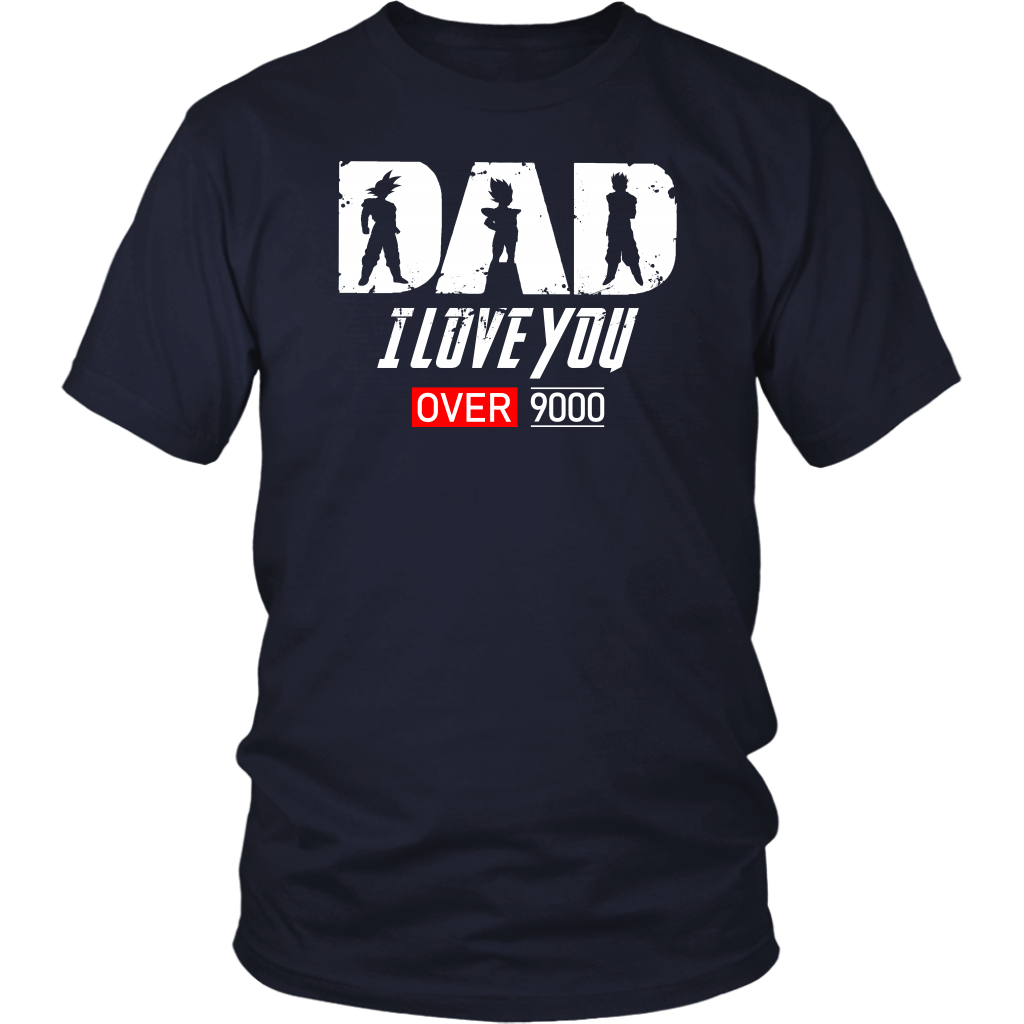 Super Saiyan Goku Vegeta Gohan Dad I Love You Over 9000 - TL01707SS