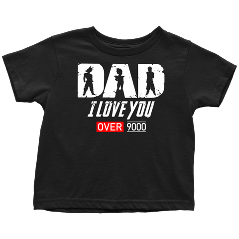 Super Saiyan Goku Vegeta Gohan Dad I Love You Over 9000 - TL01707YS