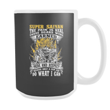 Super Saiyan I May Live in 15oz Coffee Mug - Warriors Goku Fans - TL00047M5