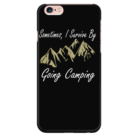 Camping - Sometimes i survice by going camping - Iphone Phone Case - TL01329PC