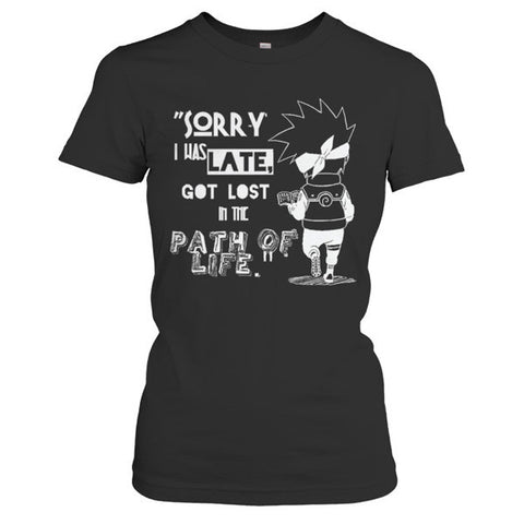 Naruto - SORRY, I WAS LATE - Woman Short Sleeve T Shirt - SSID2016