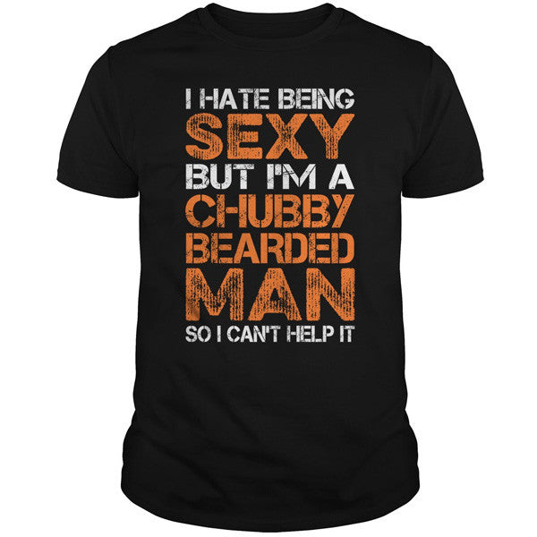Beards - I HATE BEING SEXY - Men Short Sleeve T Shirt - SSID2016