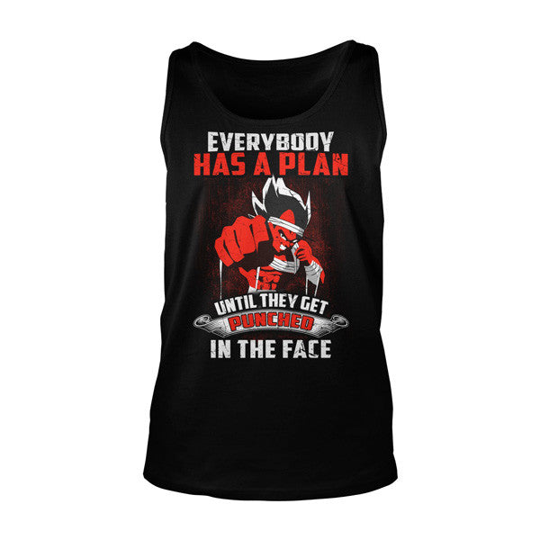 Super Saiyan - Everybody has a plan until they get punched in the face - Unisex Tank Top - SSID2016