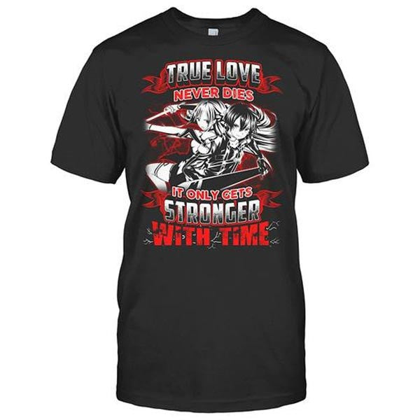 SAO - True love never dies it only gets stronger with time - Men Short Sleeve T Shirt - SSID2016