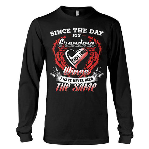 Family Shirt - Since the day my grandma got her wings -Unisex Long Sleeve - SSID2016
