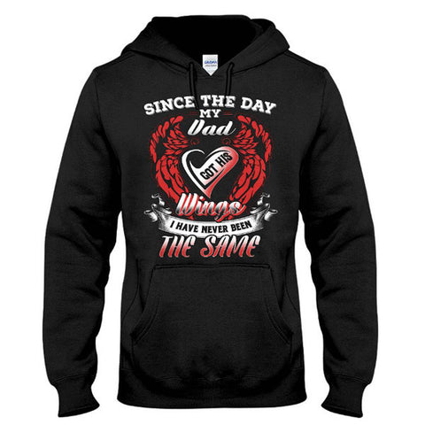 Family Shirt - Since the day my dad got his wings - Unisex Hoodie  - SSID2016