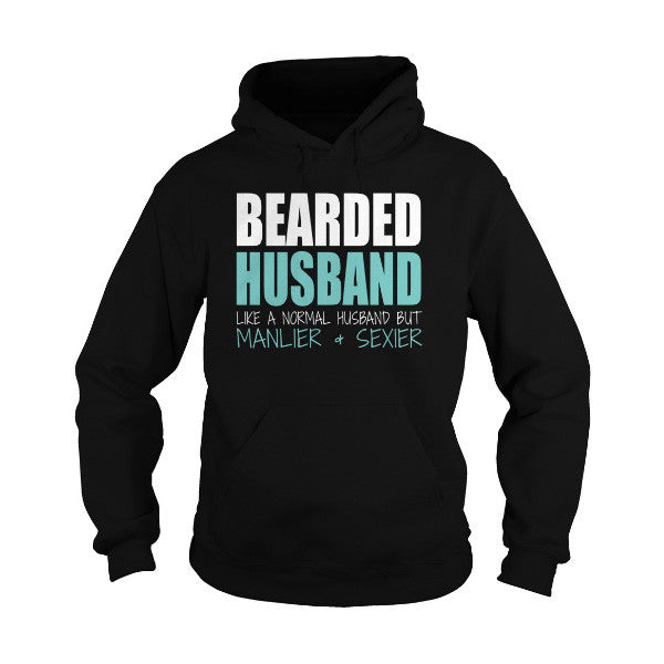 Beards- BEARDED HUSBAND Manlier and sexier -Unisex Hoodie  - SSID2016