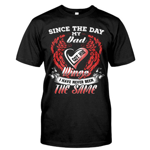 Family Shirt  - since the day my dad got his wings -Men Short Sleeve T Shirt - SSID2016