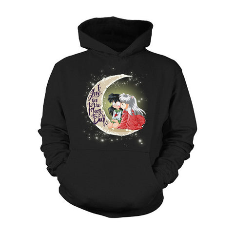 Inuyasha - i love you too the moon and back -Unisex Hoodie  - SSID2016