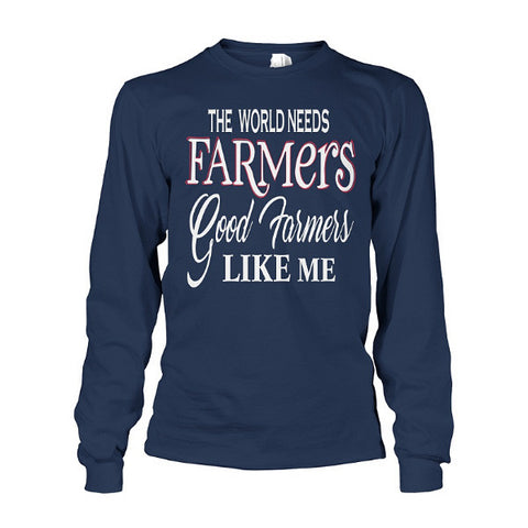 Farmer- Good farmers like me -Unisex Long Sleeve - SSID2016