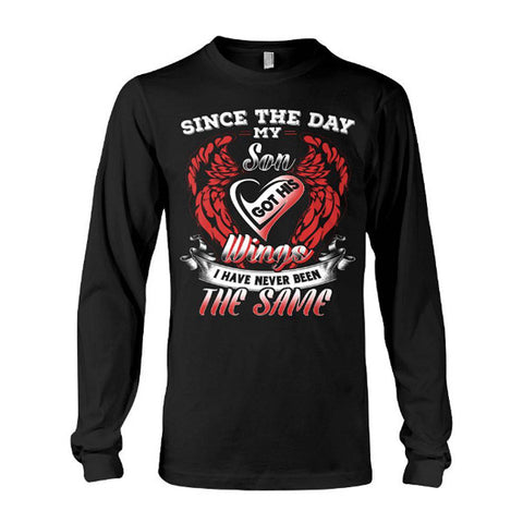 Family Shirt - Since the day my son got his wings -Unisex Long Sleeve - SSID2016