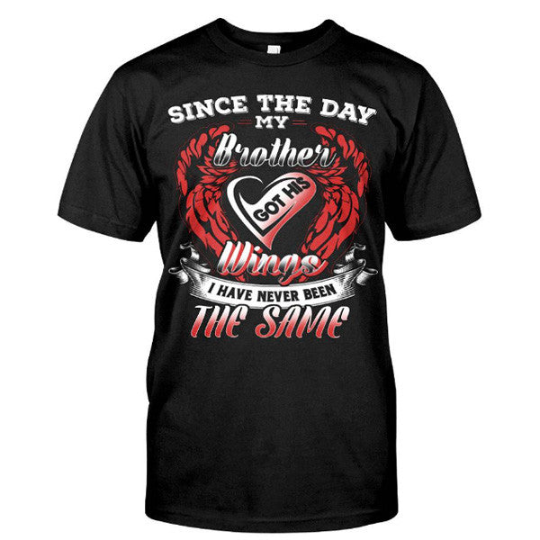 Family Shirt - Since the day my brother got his wings -Men Short Sleeve T Shirt - SSID2016