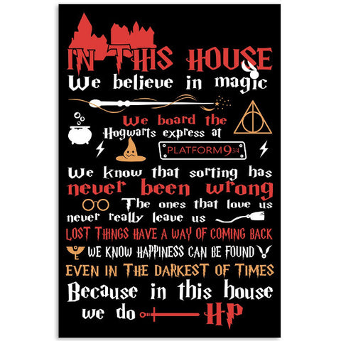 Harry Potter- In this house we believe in magic -Poster 18x24 - SSID2016