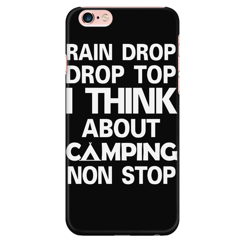 Camping - I think about camping non stop - Iphone Phone Case - TL01328PC