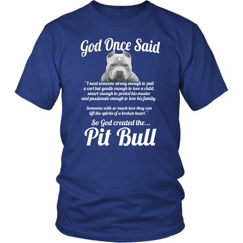 Pitbull Collection- So god created the pitbull - Men Short Sleeve T Shirt - T01932SS