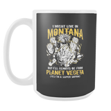 Super Saiyan I May Live in Montana 15oz Coffee Mug - TL00103M5