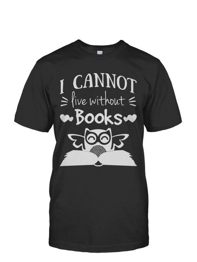 Book Short Sleeve - I CANNOT LIVE WITHOUT BOOKS -Men Short Sleeve T Shirt - SSID2016