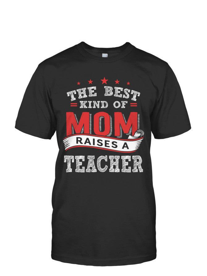 Book Short Sleeve - THE BEST KIND OF MOM RAISES A TEACHER -Men Short Sleeve T Shirt - The TShirt Collection