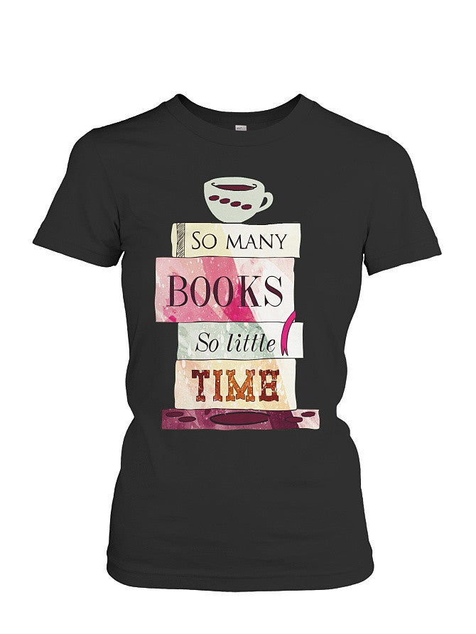 Book Short Sleeve - so many book so little time -Women Short Sleeve T Shirt - SSID2016