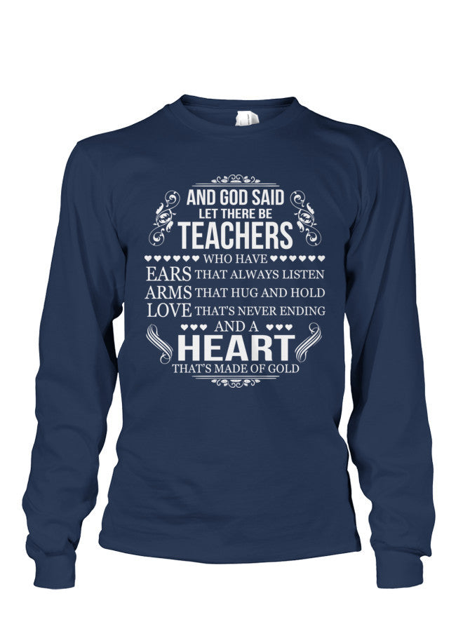 Book Long Sleeve- GOD SAID LET THERE BE TEACHERS -Unisex Long Sleeve - The TShirt Collection