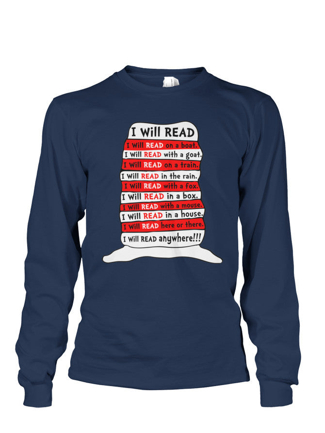 Book Long Sleeve- I WILL READ ANYWHERE -Unisex Long Sleeve - The TShirt Collection