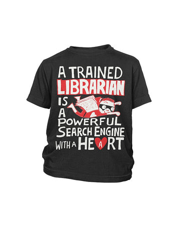 Book Youth Shirt-  a trained librarian is a powerful search engine with a heart -District Youth Shirt - SSID2016